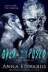 Over Exposed (Skeleton Kings, #0.5)