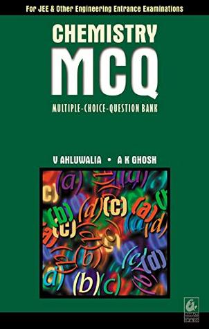 Chemistry MCQ by V K Ahluwalia and A K Ghosh