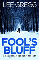 Fool's Bluff: A Samantha Shepherd Mystery Novel