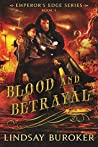Book cover for Blood and Betrayal (The Emperor's Edge, #5)