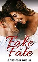 Fake to Fate (Fate, #1)