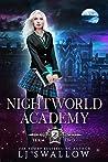 Nightworld Academy: Term Two (Nightworld Academy #2)