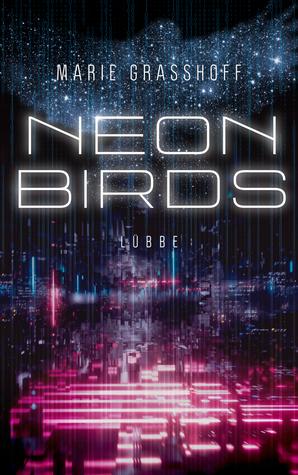 Neon Birds by Marie Graßhoff