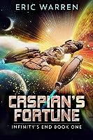 Caspian's Fortune (Infinity's End #1)