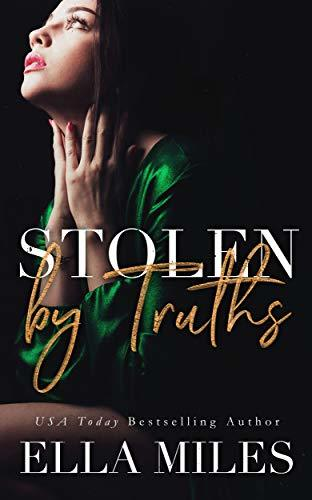 Ella Miles - Truth or Lies 4 - Stolen by Truths