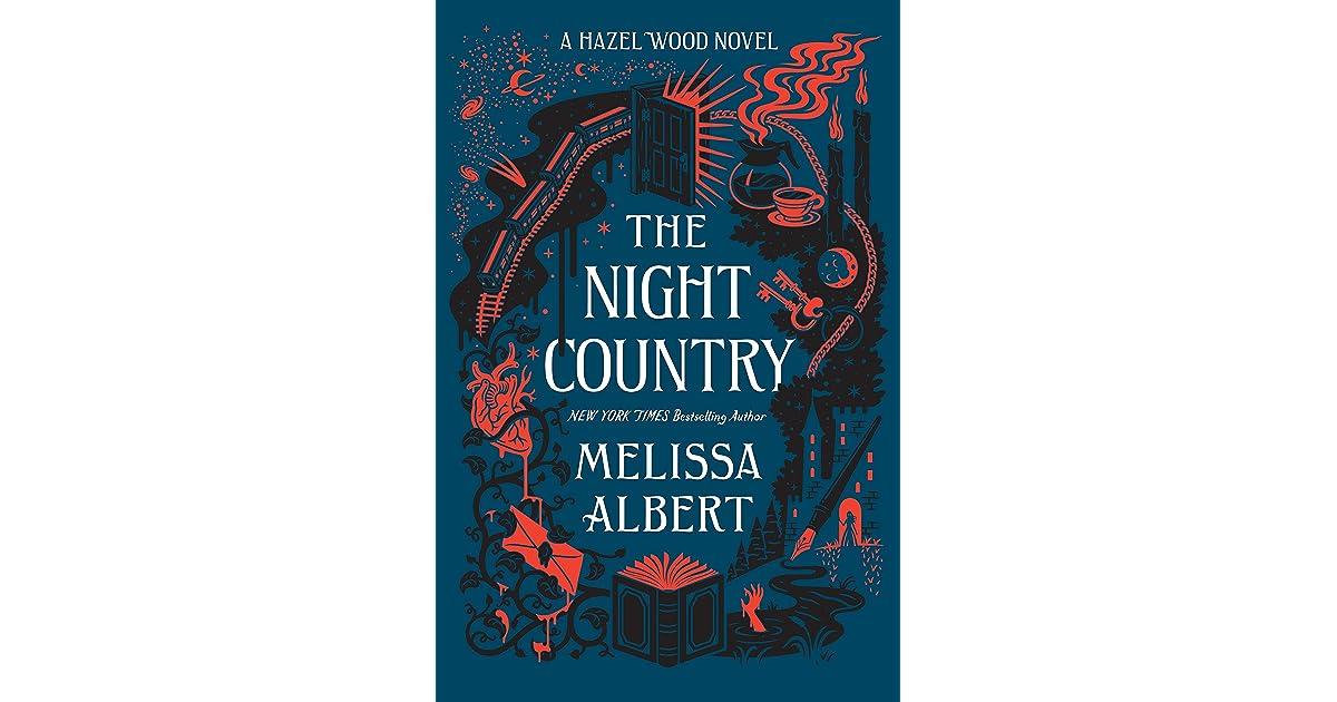 The Night Country A Hazel Wood Novel