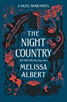 Book cover for The Night Country (The Hazel Wood, #2)