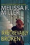 Irretrievably Broken (Sasha McCandless, #3)