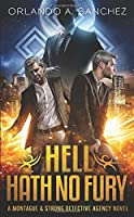 Hell Hath No Fury: A Montague & Strong Detective Novel (Montague & Strong Case Files)