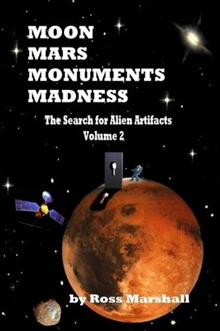 Moon, Mars, Monuments Madness: The Search For Alien Artifacts Continues