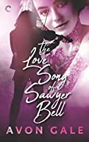 The Love Song of Sawyer Bell (Tour Dates, #1)