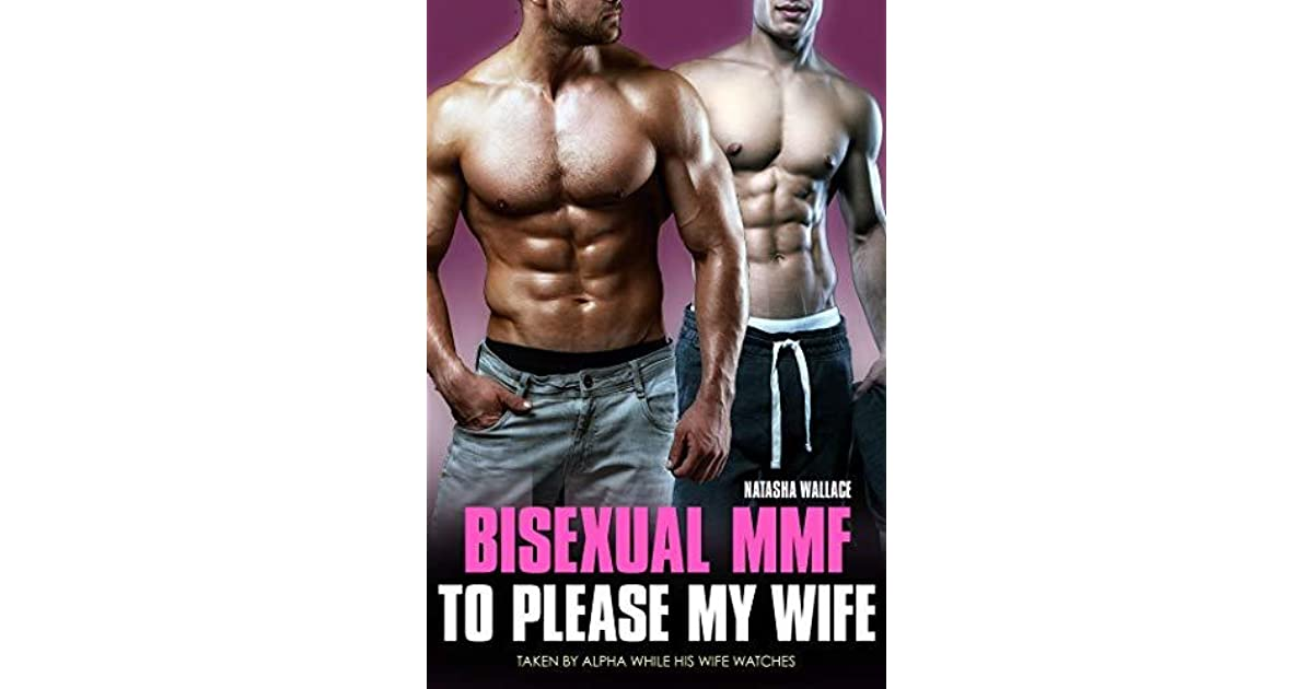 Bisexual MMF to Please My Wife: First Time Straight to Gay