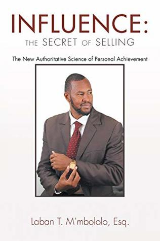 Influence: the Secret of Selling