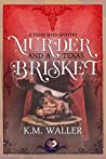 Murder and a Texas Brisket (A Texas-Sized Mystery #2)