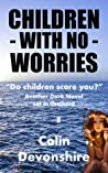 Children With No Worries