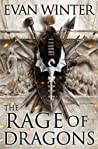 The Rage of Dragons (The Burning, #1)