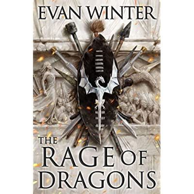 The Rage of Dragons (The Burning, #1) by Evan Winter