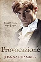 Provocazione (Enlightenment, #1)