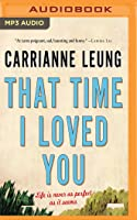 That Time I Loved You: Linked Stories