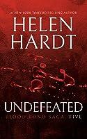 Undefeated: Blood Bond Saga Volume 5