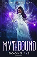 Mythbound: (Trilogy Books 1-3)