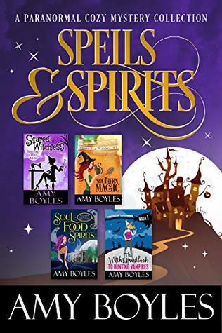 Spells and Spirits: A Paranormal Cozy Mystery Sampler