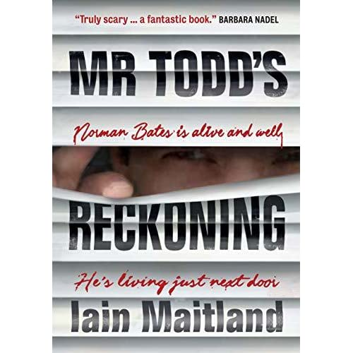 Mr Todd's Reckoning by Iain Maitland