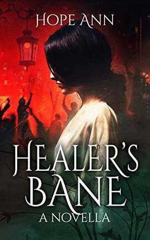 Healer's Bane by Hope Ann