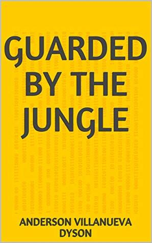 Guarded By The Jungle