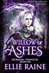 Willow of Ashes (NecroSeam, #1)