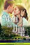 Download ebook Maid for Him (Starling Bay Sweet Romance #2) by Sienna Carr