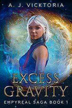 Excess Gravity (Empyreal Saga, #1)