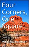 Four Corners, One Square: Fledgling Gods of the Colorado Plateau
