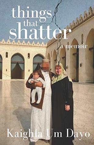 Things That Shatter: A Memoir