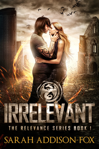Irrelevant by Sarah Addison-Fox