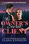 The Owner's Secret Client (Forbidden Lake Romance #3)
