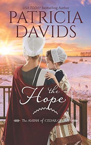 The Hope (The Amish of Cedar Grove #2)