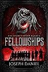 Fellowships (The Secret Seven, #3)