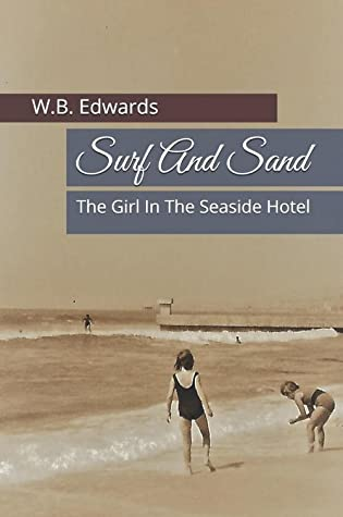 Surf And Sand by W.B. Edwards