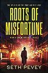 Roots of Misfortune (Herbert and Melancon #2)