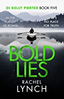 Bold Lies (DI Kelly Porter, #5)