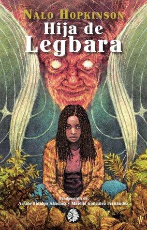 Hija de Legbara by Nalo Hopkinson