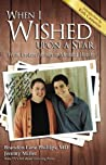 When I Wished upon a Star: From Broken Homes to Mended Hearts
