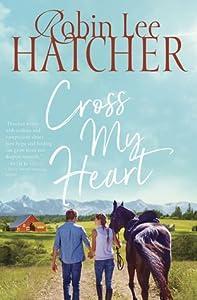 Cross My Heart (A Legacy of Faith #2)