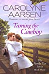 Taming the Cowboy (Family Ties, #3)