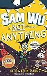 Sam Wu is Not Afraid of Anything