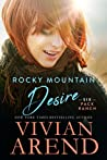 Rocky Mountain Desire (Six Pack Ranch #3; Rocky Mountain House #3)