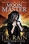 Moon Master (Vampire for Hire, #16)