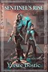 Sentinel's Rise (The Watcher and the Sentinel - Book 1)