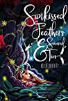 Sunkissed Feathers and Severed Ties (Broken Chronicles, #1)